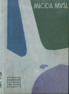 Młoda Myśl : studencki kwartalnik naukowy R. 3 nr 1 (6) (1960)