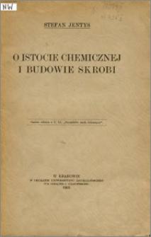 O istocie chemicznej i budowie skrobi