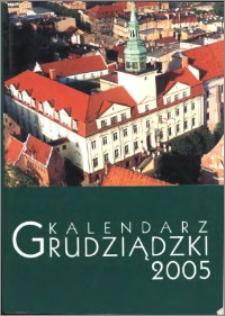 Kalendarz Grudziądzki 2005