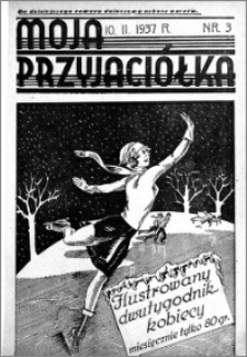 Moja Przyjaciółka : ilustrowany dwutygodnik kobiecy, 1937.02.10 nr 3