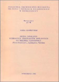 Ocena działania wybranych ekstraktów roślinnych na bielinka kapustnika (Pieris brassicae L., Lepidoptera, Pieridae)