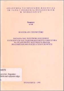 Badania nad wpływem oligodioli pochodnych N,N'-DI (hydroksymetylo) mocznika na właściwości sztywnych pianek poliuretanowo-poliizocyjanurowych