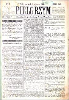 Pielgrzym, pismo religijne dla ludu 1885 nr 1