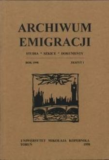 Archiwum Emigracji : studia, szkice, dokumenty Z. 1 (1998)