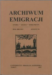 Archiwum Emigracji : studia, szkice, dokumenty Z. 5-6 (2002-2003)