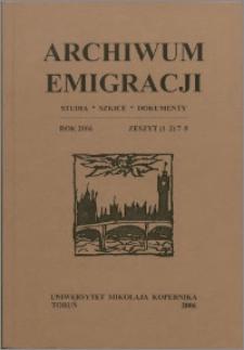Archiwum Emigracji : studia, szkice, dokumenty Z. 7-8 (2006)