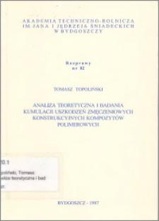 Analiza teoretyczna i badania kumulacji uszkodzeń zmęczeniowych konstrukcyjnych kompozytów polimerowych