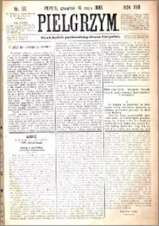 Pielgrzym, pismo religijne dla ludu 1885 nr 57