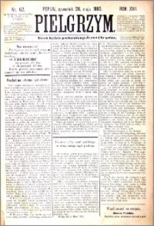 Pielgrzym, pismo religijne dla ludu 1885 nr 62