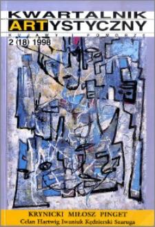 Kwartalnik Artystyczny : Kujawy i Pomorze 1998 nr 2(18)