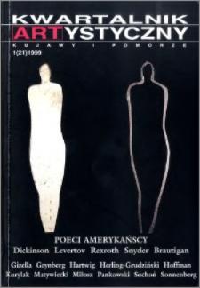 Kwartalnik Artystyczny : Kujawy i Pomorze 1999 nr 1(21)