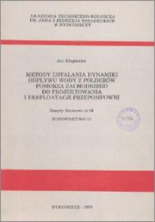 Zeszyty Naukowe. Budownictwo / Akademia Techniczno-Rolnicza im. Jana i Jędrzeja Śniadeckich w Bydgoszczy, z.13 (64), 1979