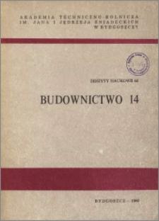 Zeszyty Naukowe. Budownictwo / Akademia Techniczno-Rolnicza im. Jana i Jędrzeja Śniadeckich w Bydgoszczy, z.14 (66), 1980