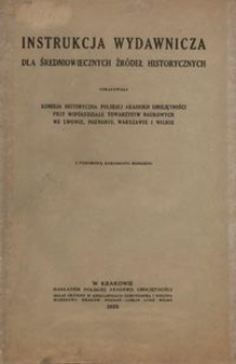 Instrukcja wydawnicza dla średniowiecznych źródeł historycznych