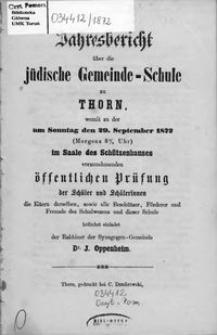 Jahresbericht über die Jüdische Gemeinde-Schule zu Thorn 1872