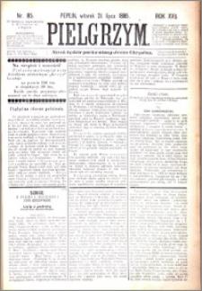 Pielgrzym, pismo religijne dla ludu 1885 nr 85