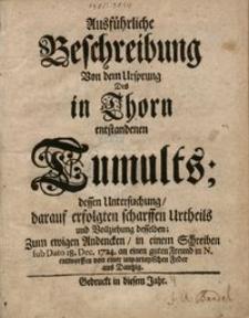 Ausführliche Beschreibung von dem Ursprung des in Thorn enstandenen Tumults...