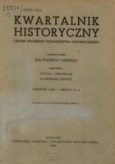 Kwartalnik Historyczny : organ Polskiego Towarzystwa Historycznego R. 53 z. 3-4 (1946)