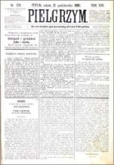 Pielgrzym, pismo religijne dla ludu 1885 nr 129