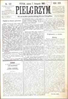 Pielgrzym, pismo religijne dla ludu 1885 nr 132