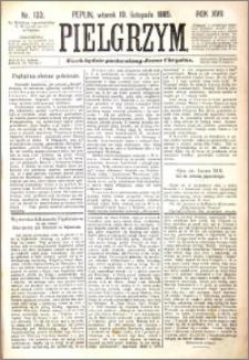 Pielgrzym, pismo religijne dla ludu 1885 nr 133