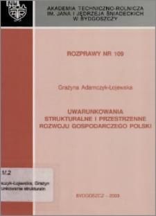 Uwarunkowania strukturalne i przestrzenne rozwoju gospodarczego Polski