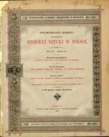 Sprawozdania Komisyi do Badania Historyi Sztuki w Polsce T. 3 z. 4 (1887)