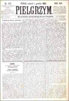 Pielgrzym, pismo religijne dla ludu 1885 nr 142