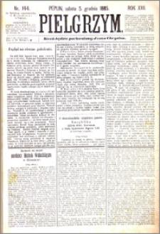 Pielgrzym, pismo religijne dla ludu 1885 nr 144