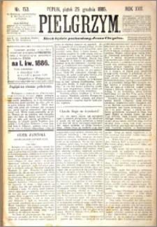 Pielgrzym, pismo religijne dla ludu 1885 nr 153