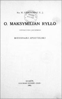 Ojciec Maksymilian Ryłło Towarzystwa Jezusowego misjonarz apostolski