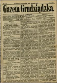 Gazeta Grudziądzka 1907.04.18 R.15 nr 47 + dodatek