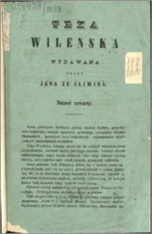 Teka Wileńska : wydawana przez Jana ze Śliwina 1858 nr 4