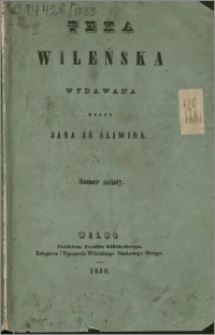 Teka Wileńska : wydawana przez Jana ze Śliwina 1858 nr 6