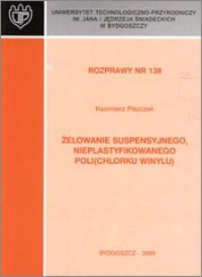 Żelowanie suspensyjnego, nieplastyfikowanego poli(chlorku winylu)