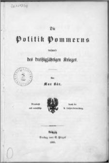 Die Politik Pommerns während des dreißigjährigen Krieges