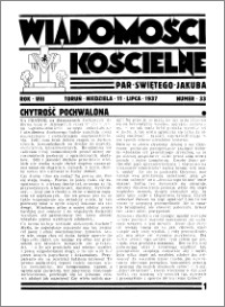 Wiadomości Kościelne : przy kościele św. Jakóba 1936-1937, R. 8, nr 33