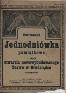 Ilustrowana Jednodniówka pamiątkowa z okazji otwarcia nowowybudowanego Teatru w Grudziądzu