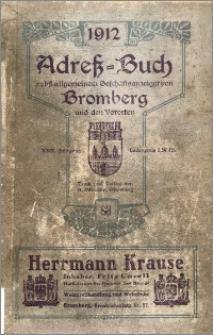 Adressbuch nebst Allgemeinem Geschäfts-Anzeiger von Bromberg mit Vororten für das Jahr 1912 : auf Grund amtlicher und privater Unterlagen