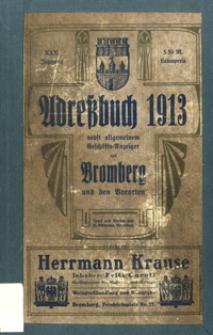 Adressbuch nebst Allgemeinem Geschäfts-Anzeiger von Bromberg mit Vororten für das Jahr 1913 : auf Grund amtlicher und privater Unterlagen