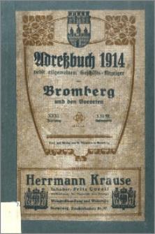 Adressbuch nebst Allgemeinem Geschäfts-Anzeiger von Bromberg mit Vororten für das Jahr 1914 : auf Grund amtlicher und privater Unterlagen