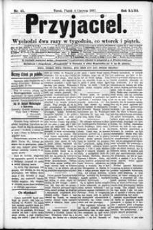 Przyjaciel : pismo dla ludu 1897 nr 45