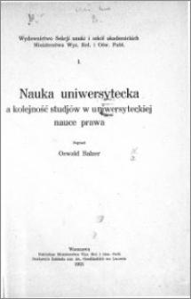 Nauka uniwersytecka a kolejność studjów w uniwersyteckiej nauce prawa