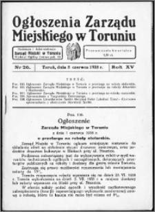 Ogłoszenia Zarządu Miejskiego w Toruniu 1938, R. 15, nr 26