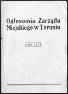 """Skorowidz """"Ogłoszeń Zarządu Miejskiego w Toruniu"""" za rok 1938"""