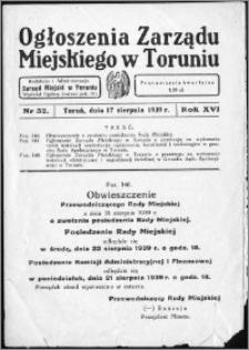 Ogłoszenia Zarządu Miejskiego w Toruniu 1939, R. 16, nr 32