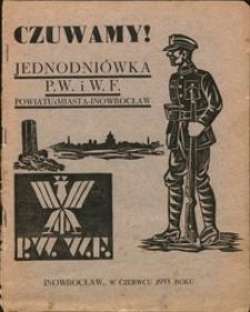 Czuwamy! : jednodniówka P. W. i W. F. powiatu i miasta - Inowrocław, Inowrocław, w czerwcu 1933 roku
