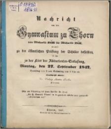 Nachricht von dem Gymnasium zu Thorn von Michaelis 1846 bis Michaelis 1847