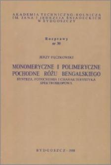 Monomeryczne i polimeryczne pochodne Różu bengalskiego : synteza, fotochemia i charakterystyka spektroskopowa