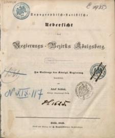 Topographisch-statistische Uebersicht des Regierungs-Bezirks Königsberg